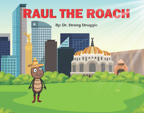 Raul the Roach - eBook