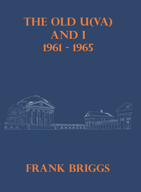 The Old U(VA) and I: 1961-1965 - eBook