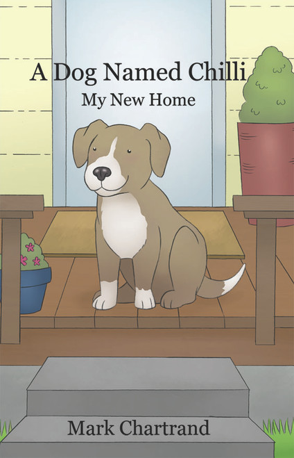A Dog Named Chilli: My New Home
