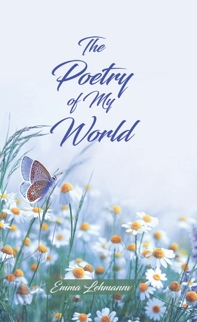 The Poetry of My World