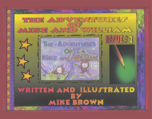 The Adventures of Mike and William:  Issue #2 - eBook