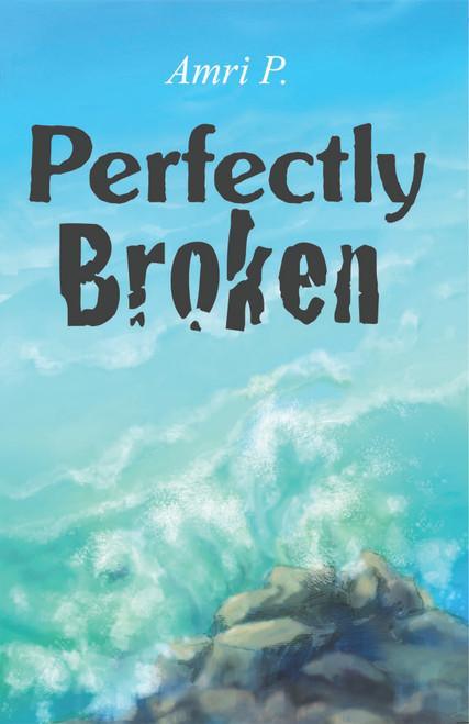 Perfectly Broken - eBook