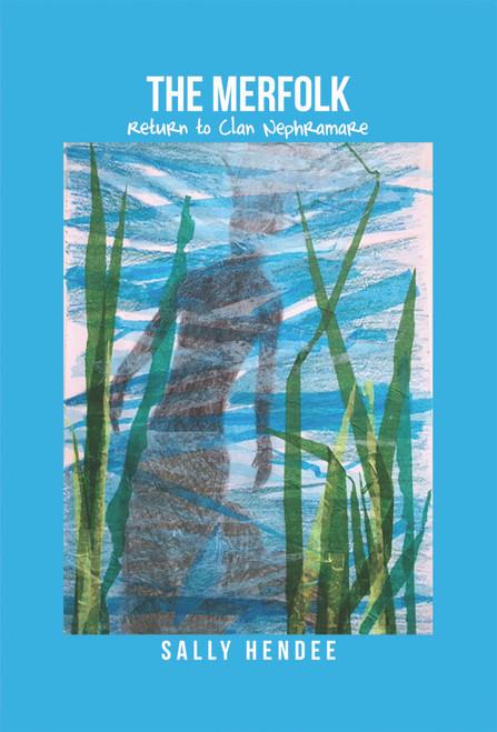 The Merfolk: Return to Clan Nephramare - eBook