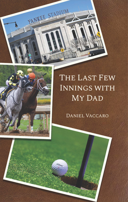 The Last Few Innings with My Dad - eBook