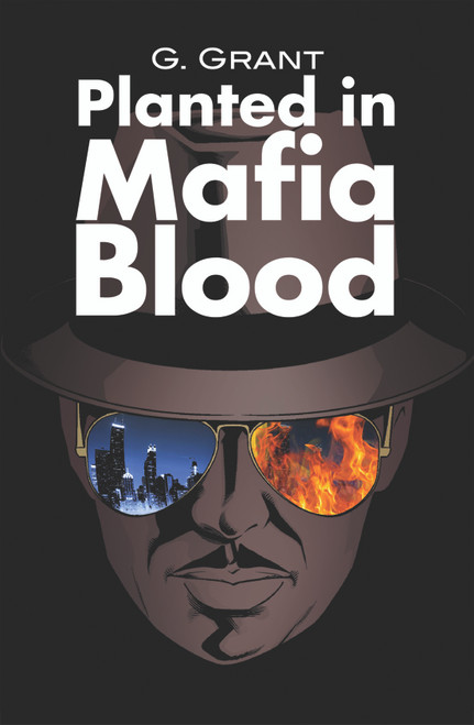 Planted in Mafia Blood (HB)