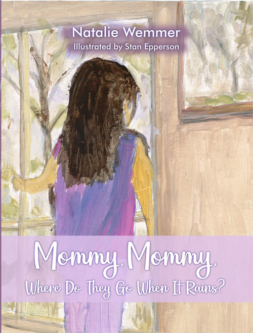 Mommy, Mommy, Where Do They Go When It Rains? - eBook