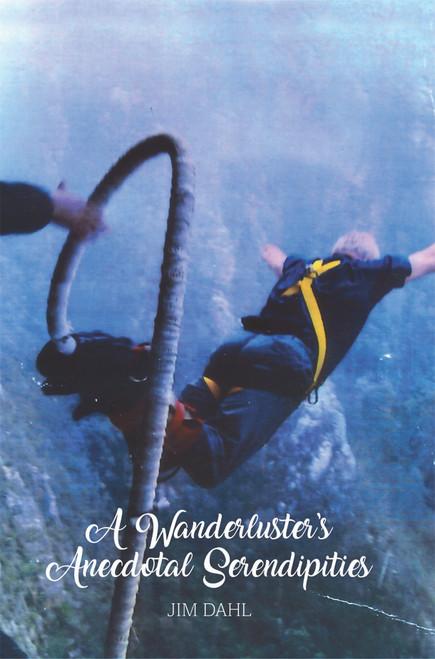 A Wanderluster's Anecdotal Serendipities