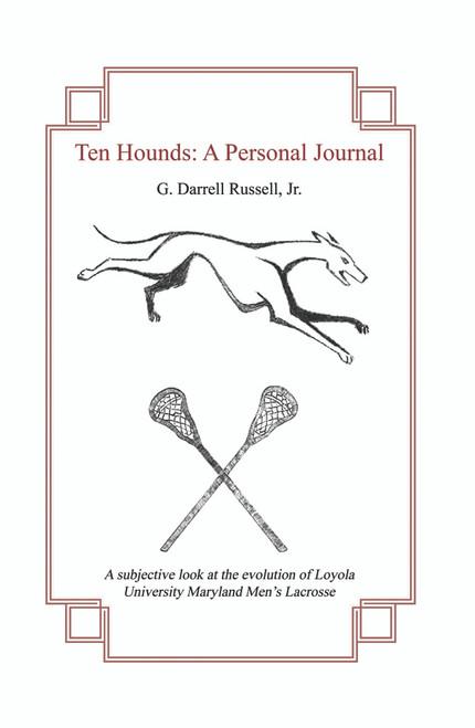 Ten Hounds: A Personal Journal