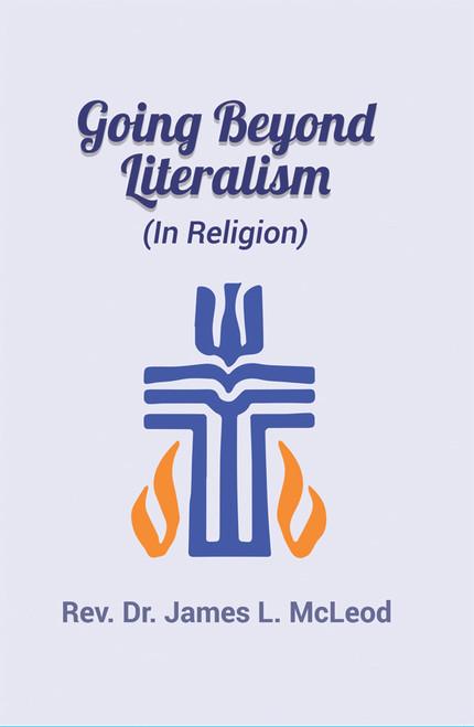 Going Beyond Literalism: (In Religion)