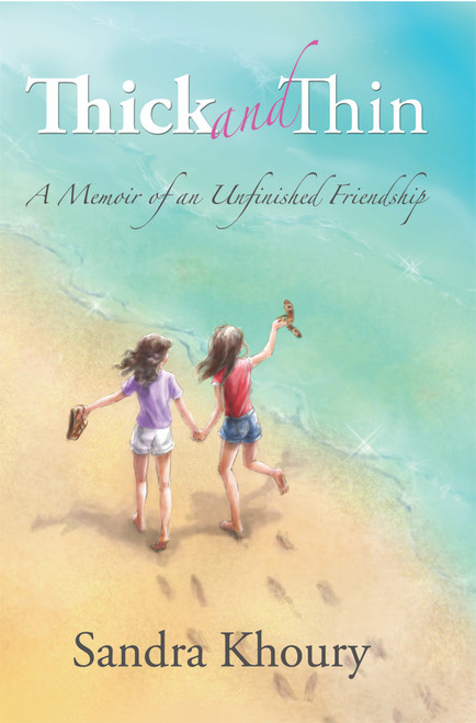 Thick and Thin: A Memoir of an Unfinished Friendship - eBook