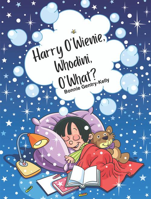 Harry O'Wienie, Whodini, O'What? - eBook