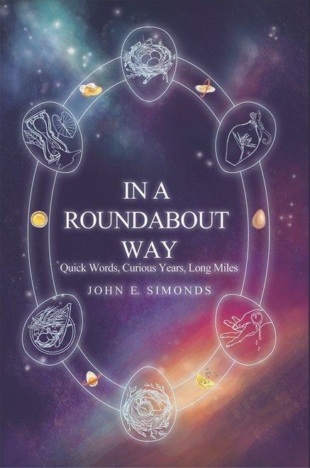 In a Roundabout Way: Quick Words, Curious Years, Long Miles (PB)