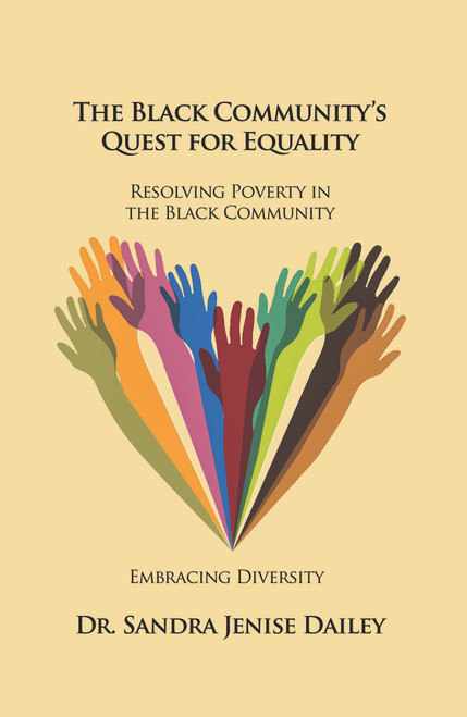 The Black Community's Quest for Equality: Resolving Poverty in the Black Community – Embracing Diversity
