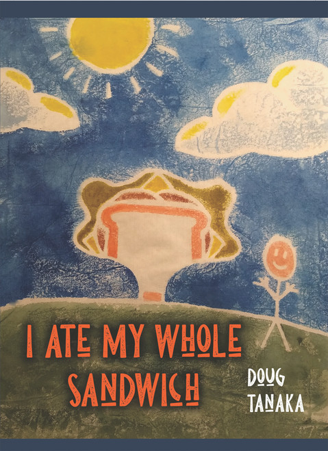 I Ate My Whole Sandwich - eBook