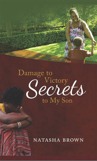 Damage to Victory: Secrets to My Son - eBook