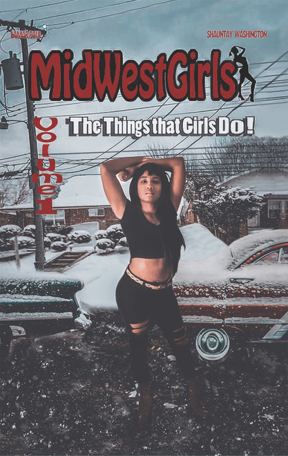 MidWestGirls: Volume 1: The Things that Girls Do!
