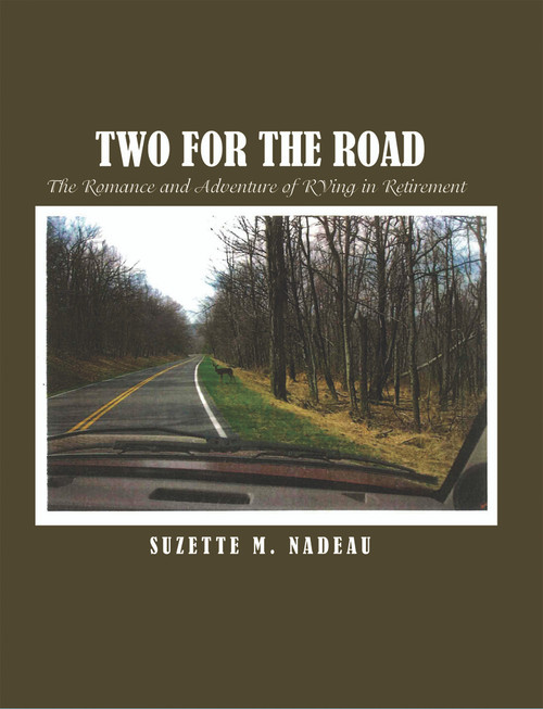 Two for the Road: The Romance and Adventure of RVing in Retirement  - eBook