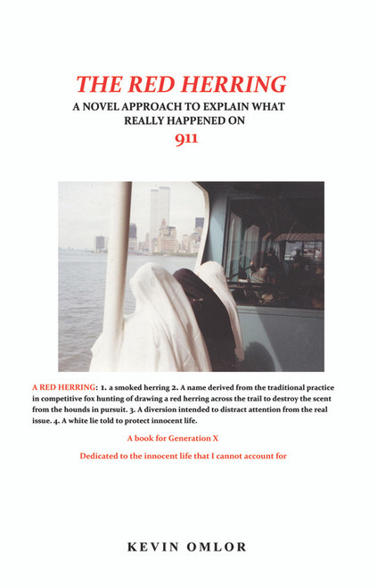 The Red Herring: A Novel Approach to Explain What Really Happened on 9/11 - eBook