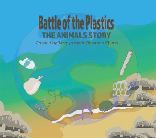 Battle of the Plastics: The Animals Story - eBook