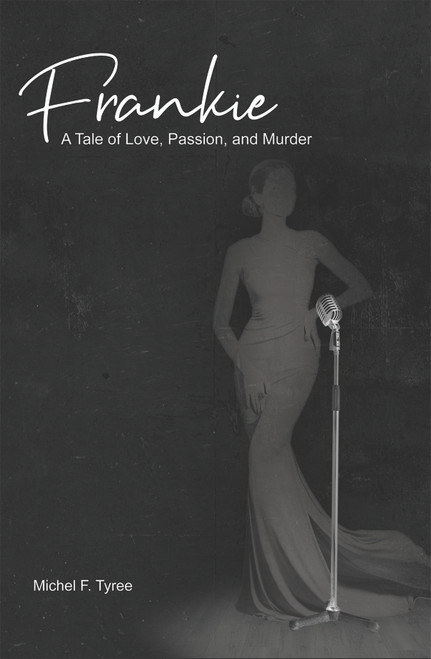 Frankie: A Tale of Love, Passion, and Murder - eBook