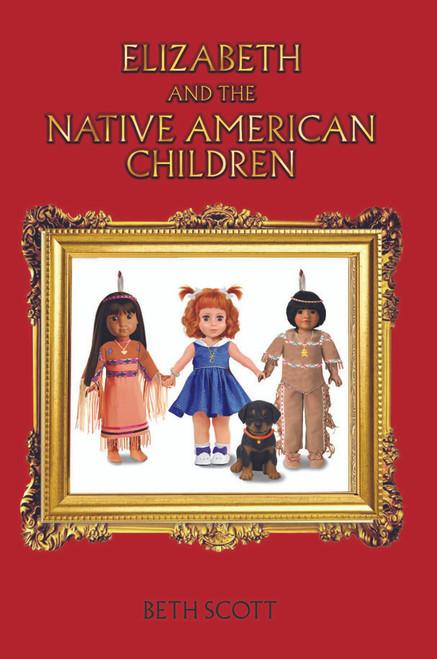 Elizabeth and the Native American Children - eBook