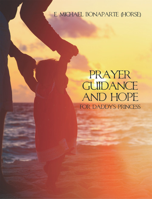 Prayer Guidance and Hope for Daddy's Princess
