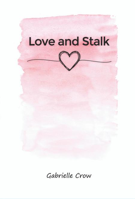 Love and Stalk - eBook