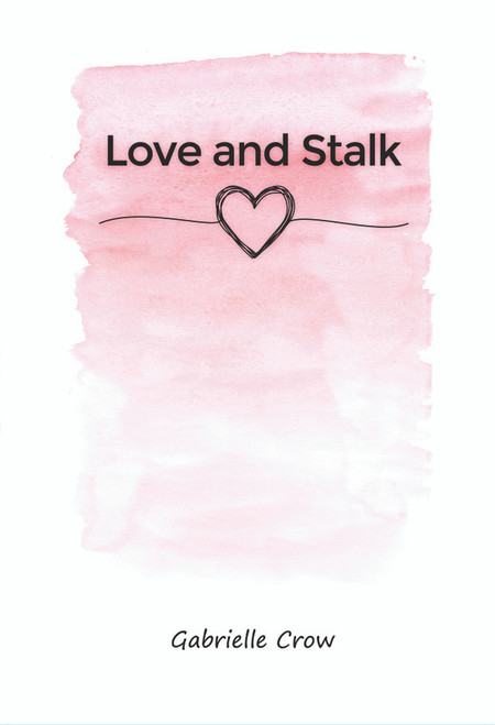Love and Stalk