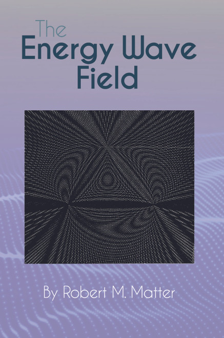The Energy Wave Field (PB)