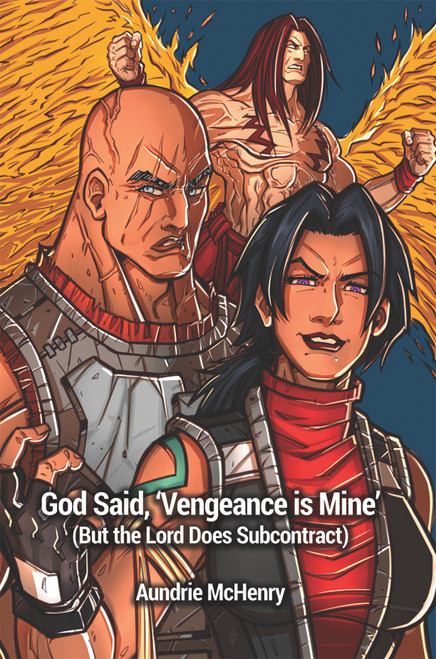 God Said, 'Vengeance is Mine' (But the Lord Does Subcontract) - eBook