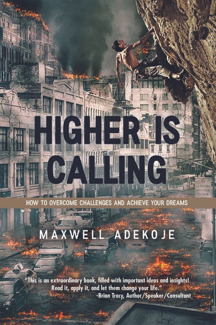 Higher Is Calling: How to Overcome Challenges and Achieve Your Dreams - Audiobook