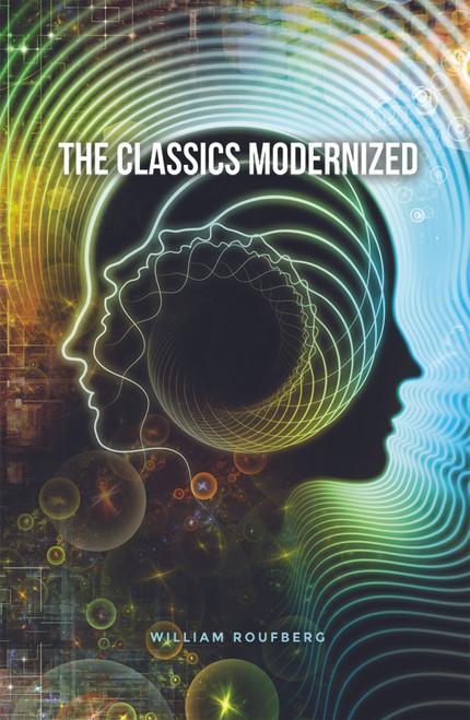 The Classics Modernized