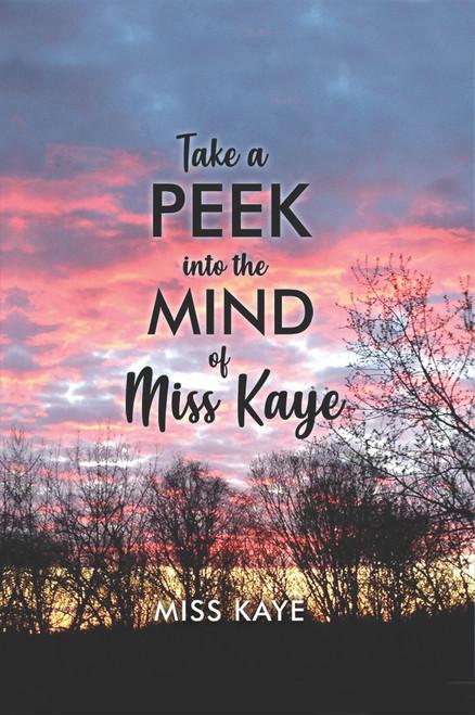 Take a Peek into the Mind of Miss Kaye