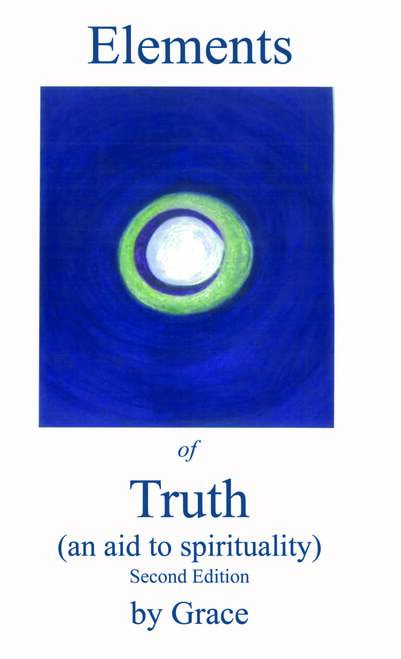 Elements of Truth (An Aid to Spirituality)
