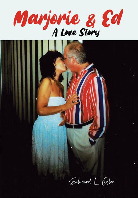 Marjorie & Ed – A Love Story