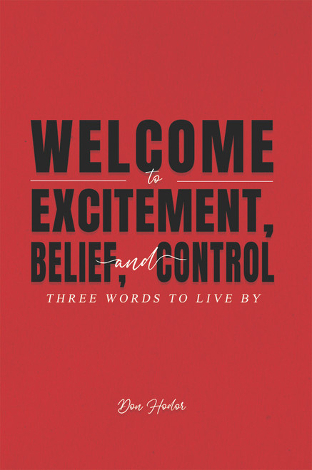 Welcome to Excitement, Belief, and Control