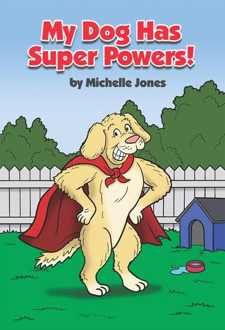 My Dog Has Super Powers! -eBook