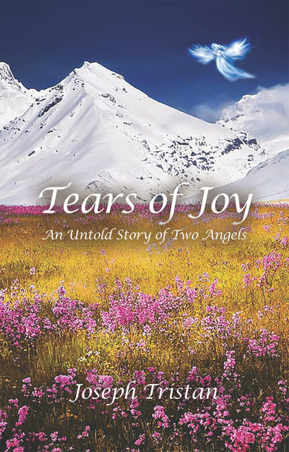 Tears of Joy: An Untold Story of Two Angels