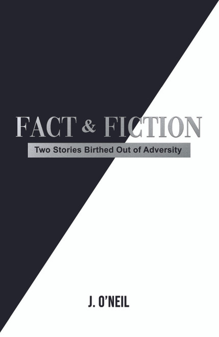 Fact &Fiction: Two Stories Birthed Out of Adversity
