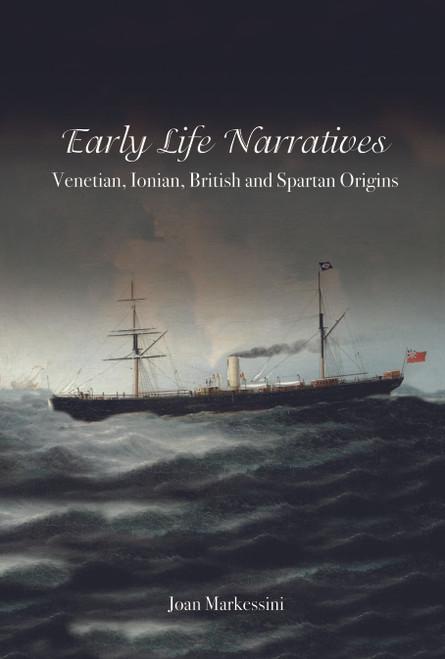 Early Life Narratives: Venetian, Ionian, British and Spartan Origins - eBook