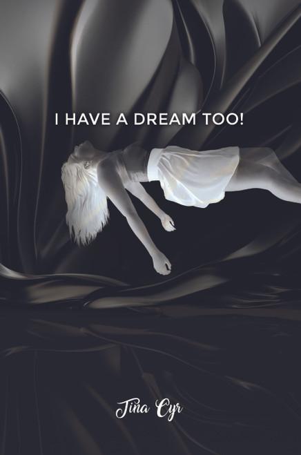I Have a Dream Too! -eBook