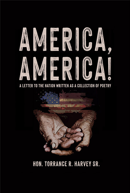 America, America: A Letter to the Nation Written as a Collection of Poetry - eBook