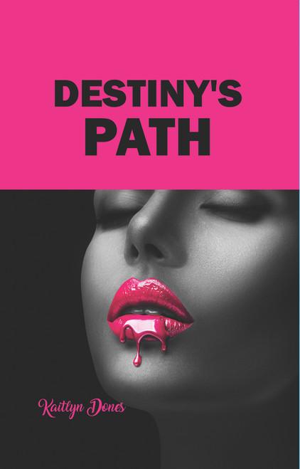 Destiny's Path- eBook