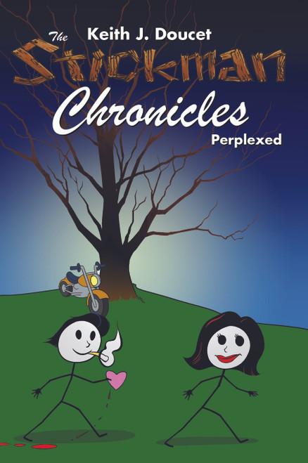 The Stickman Chronicles: Perplexed