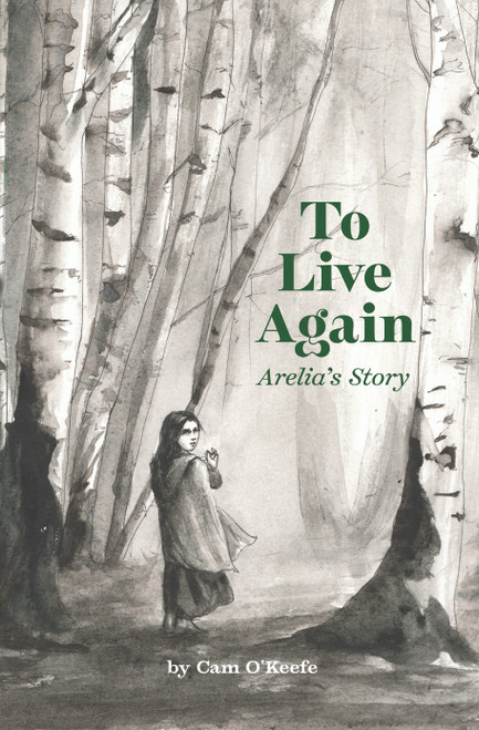 To Live Again: Arelia's Story -eBook