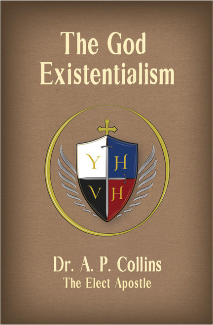The God Existentialism:  God's Plan for Mankind