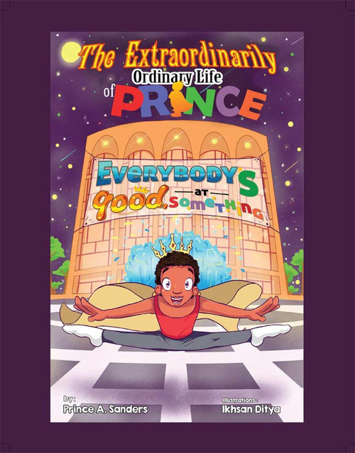 The Extraordinarily Ordinary Life of Prince: Everybody's Good at Something - HB