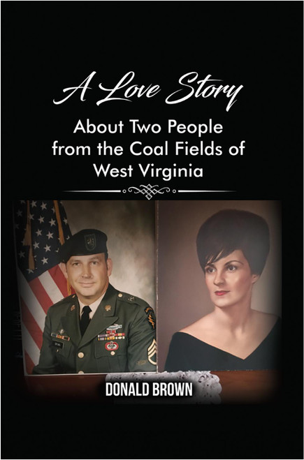 A Love Story About Two People from the Coal Fields of West Virginia - eBook