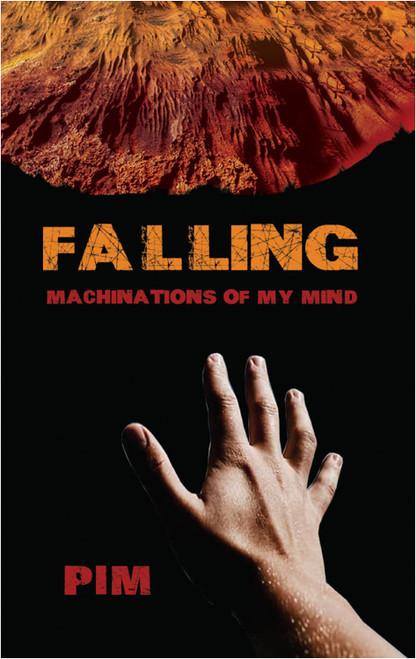 Falling: Machinations of My Mind