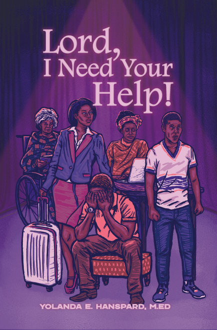 Lord, I Need Your Help